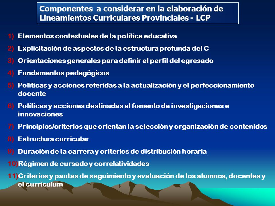 Componentes a considerar en la elaboración de Lineamientos Curriculares Provinciales - LCP