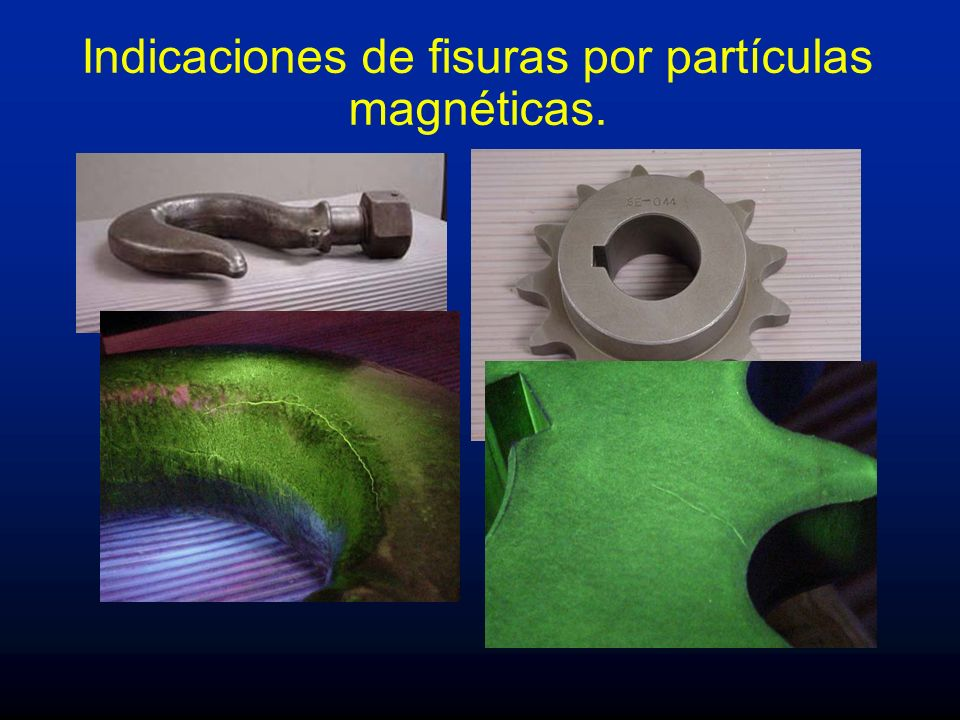 Indicaciones de fisuras por partículas magnéticas.