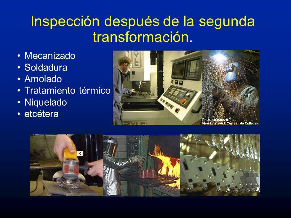Inspección después de la segunda transformación.