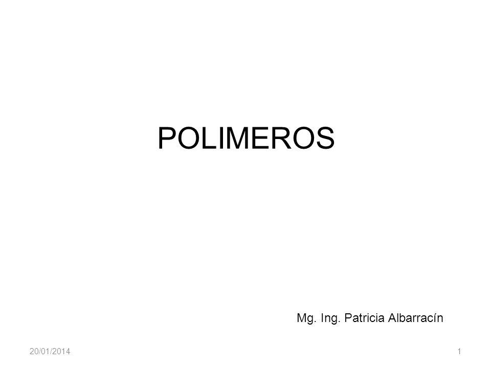 POLIMEROS Mg. Ing. Patricia Albarracín 24/03/2017 1