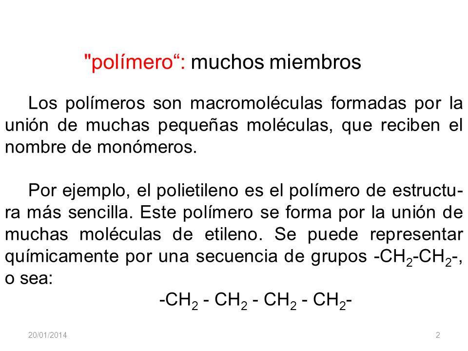 polímero : muchos miembros