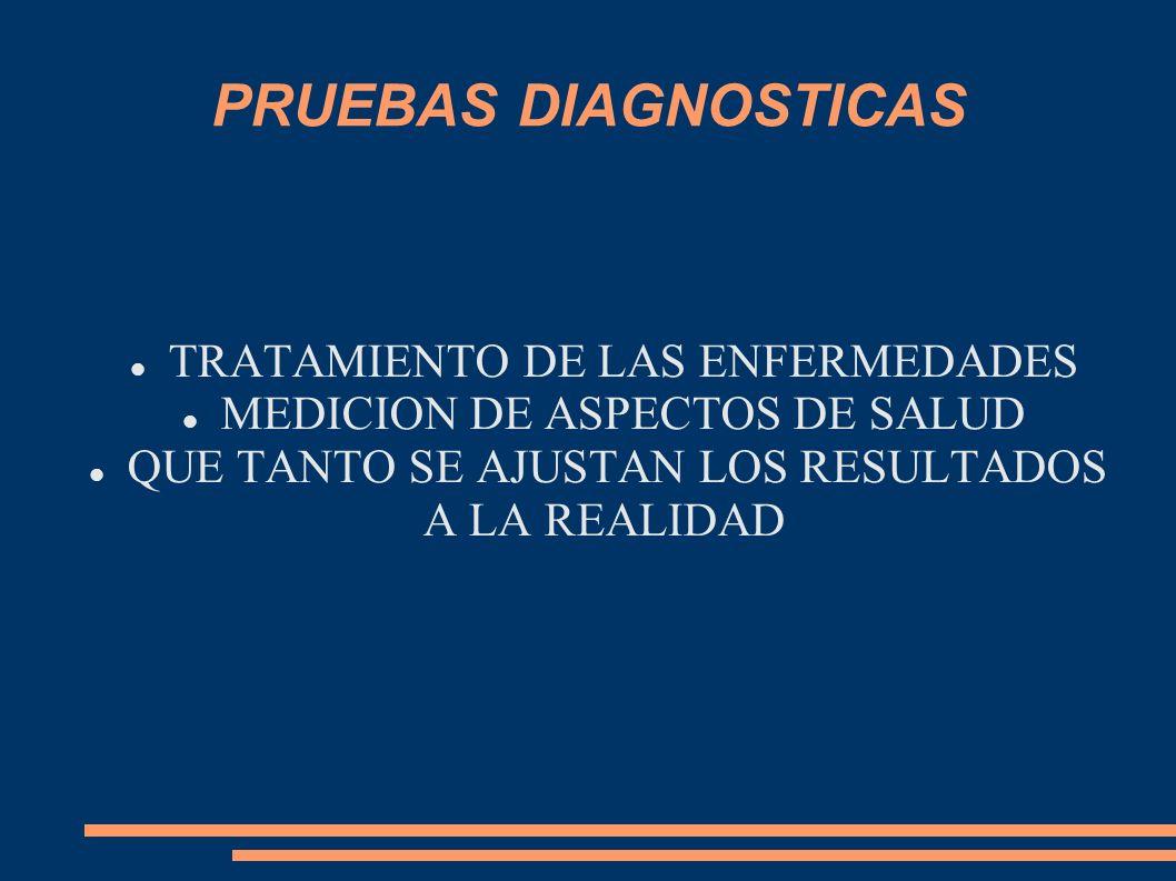 PRUEBAS DIAGNOSTICAS TRATAMIENTO DE LAS ENFERMEDADES