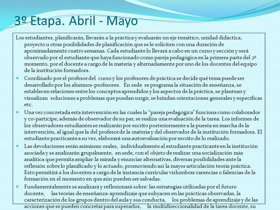 3º Etapa. Abril - Mayo