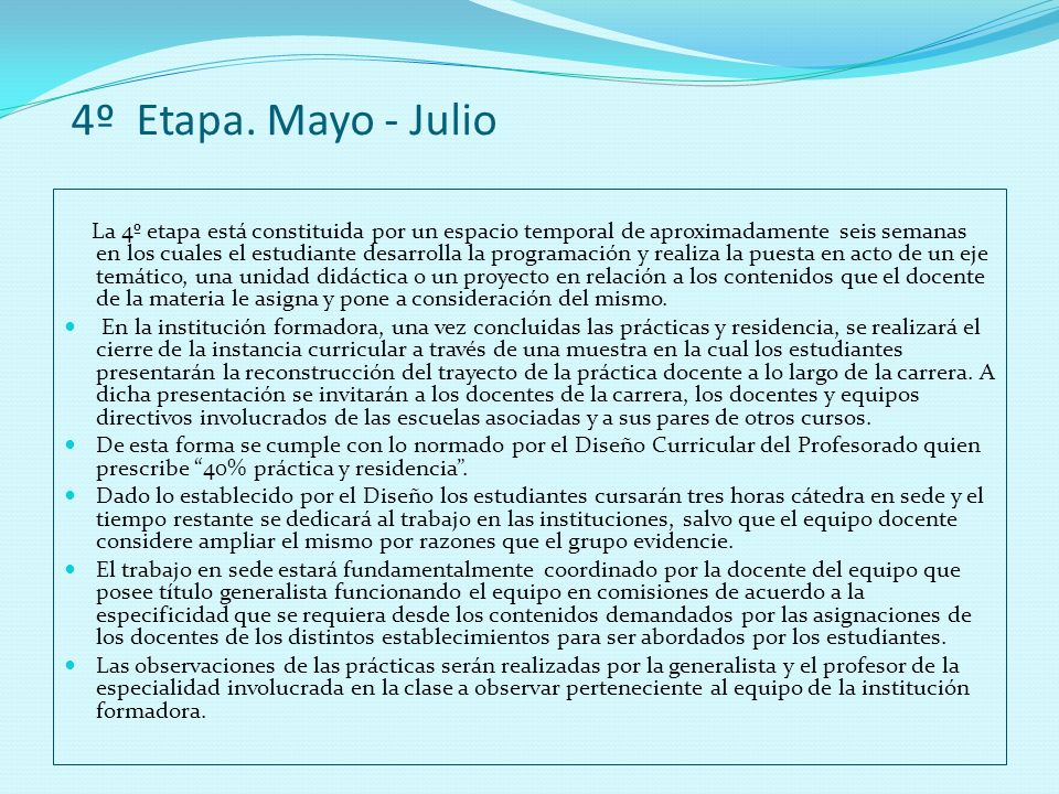 4º Etapa. Mayo - Julio