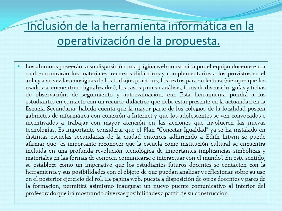 Inclusión de la herramienta informática en la operativización de la propuesta.