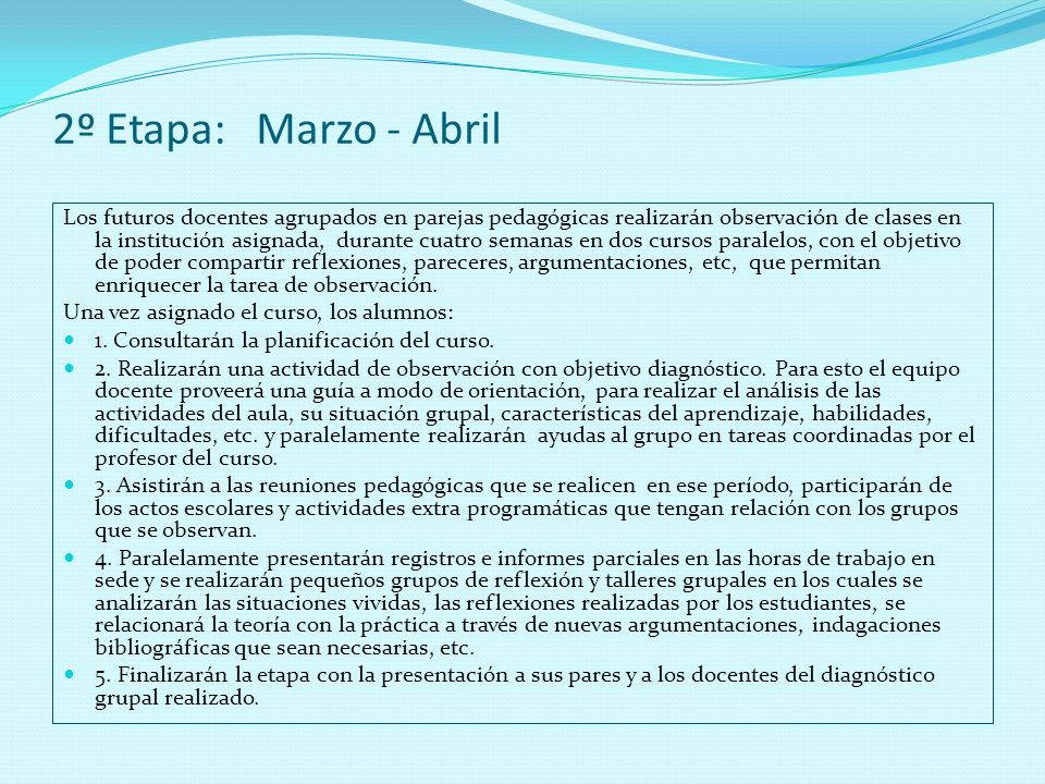 2º Etapa: Marzo - Abril