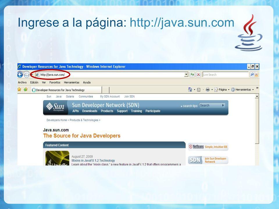 Ingrese a la página: http://java.sun.com
