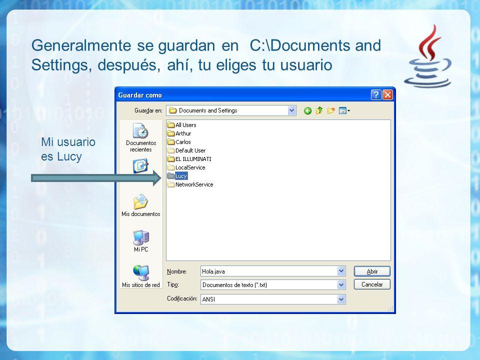 Generalmente se guardan en C:\Documents and Settings, después, ahí, tu eliges tu usuario