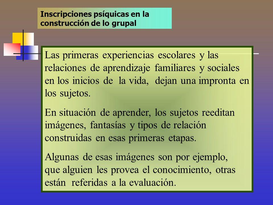 Inscripciones psíquicas en la construcción de lo grupal