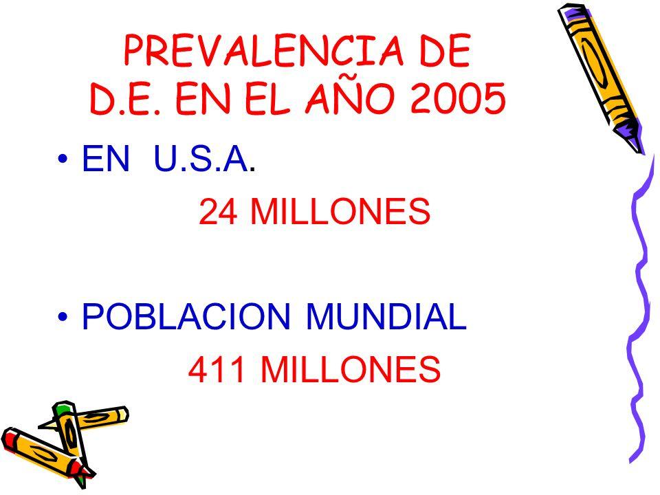 PREVALENCIA DE D.E. EN EL AÑO 2005