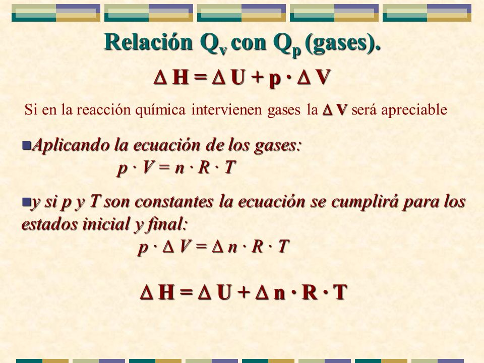 Relación Qv con Qp (gases).