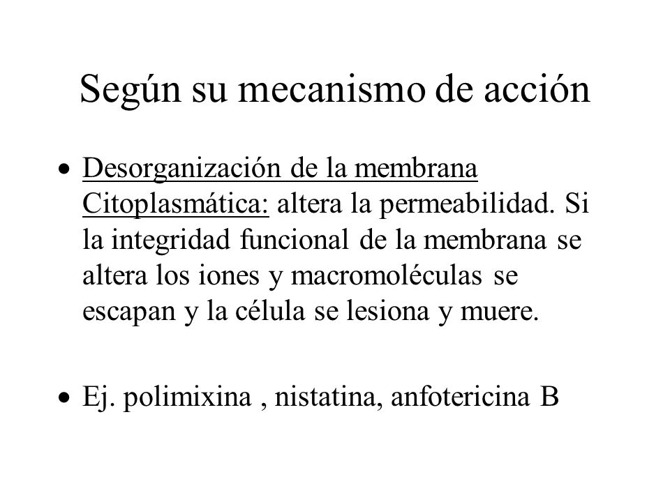 Según su mecanismo de acción