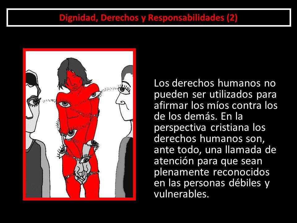 Dignidad, Derechos y Responsabilidades (2)