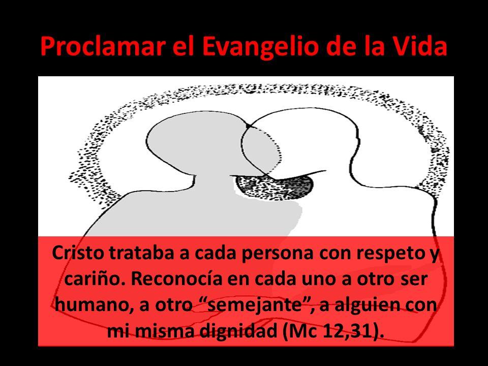 Proclamar el Evangelio de la Vida