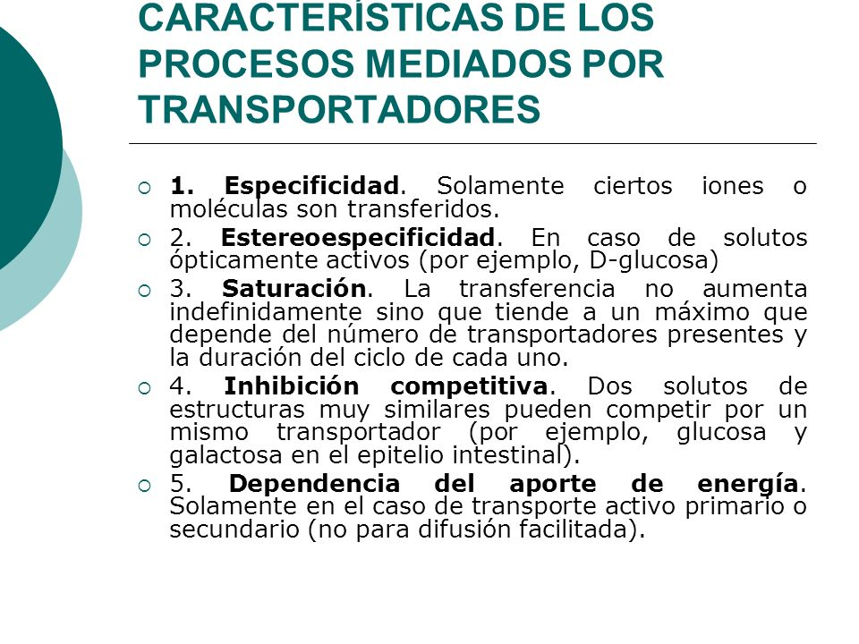 CARACTERÍSTICAS DE LOS PROCESOS MEDIADOS POR TRANSPORTADORES