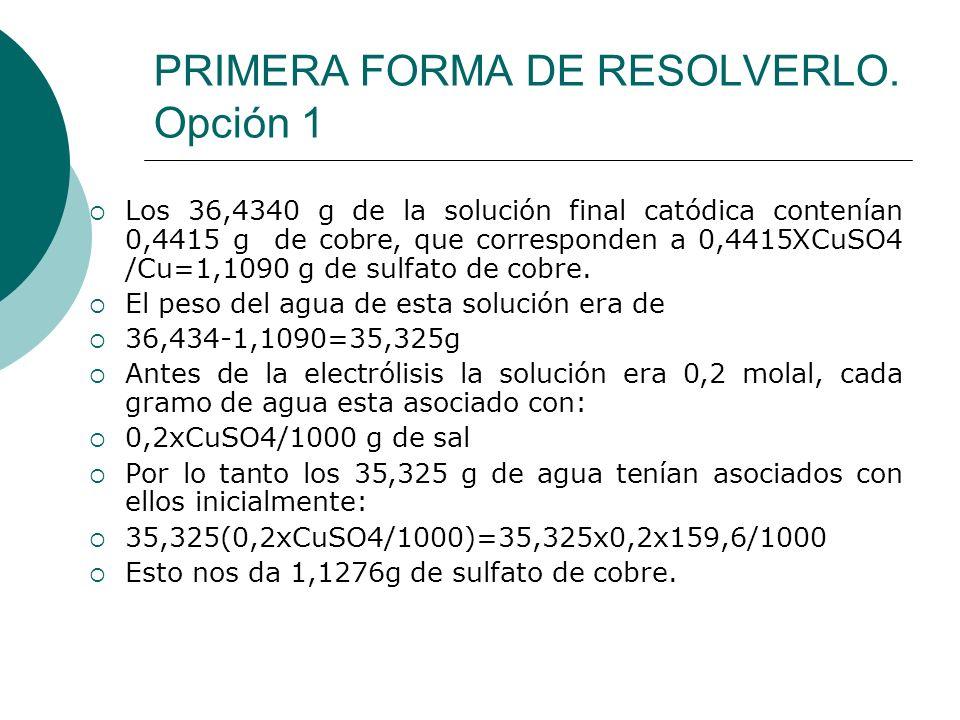 PRIMERA FORMA DE RESOLVERLO. Opción 1