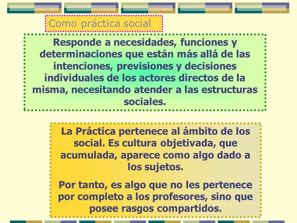 Como práctica social