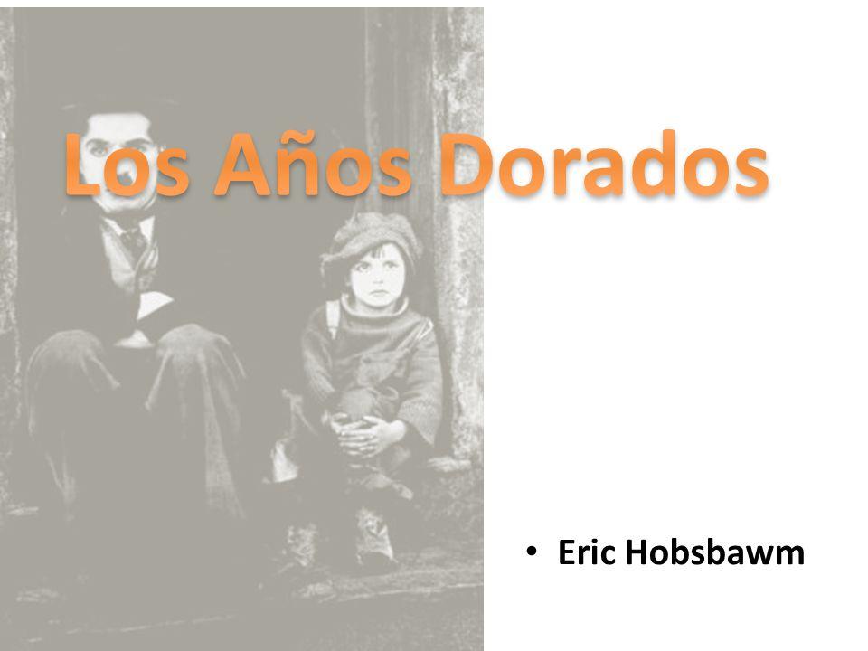 Los Años Dorados Eric Hobsbawm