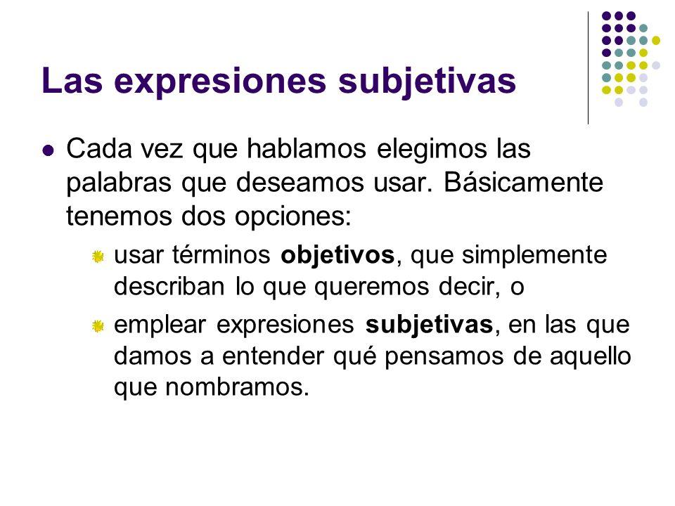 Las expresiones subjetivas