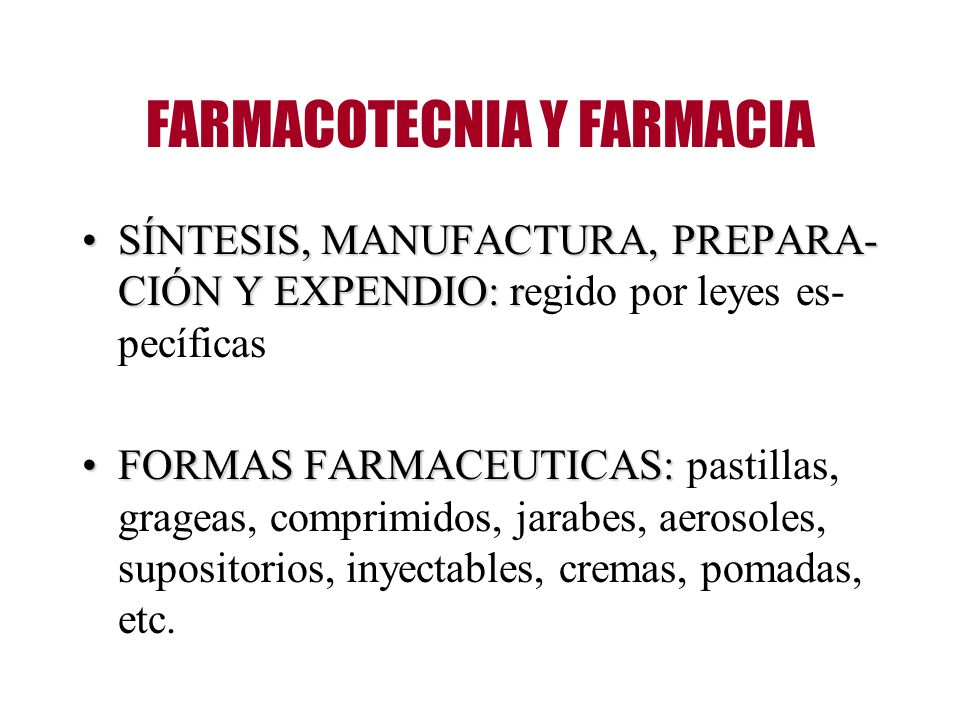 FARMACOTECNIA Y FARMACIA
