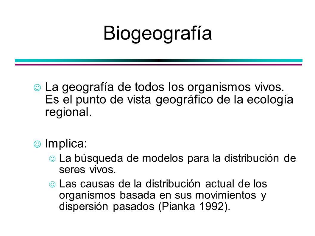 Biogeografía La geografía de todos los organismos vivos. Es el punto de vista geográfico de la ecología regional.
