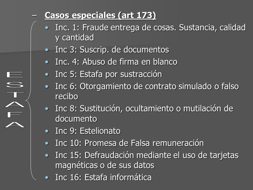 ESTAFA Casos especiales (art 173)