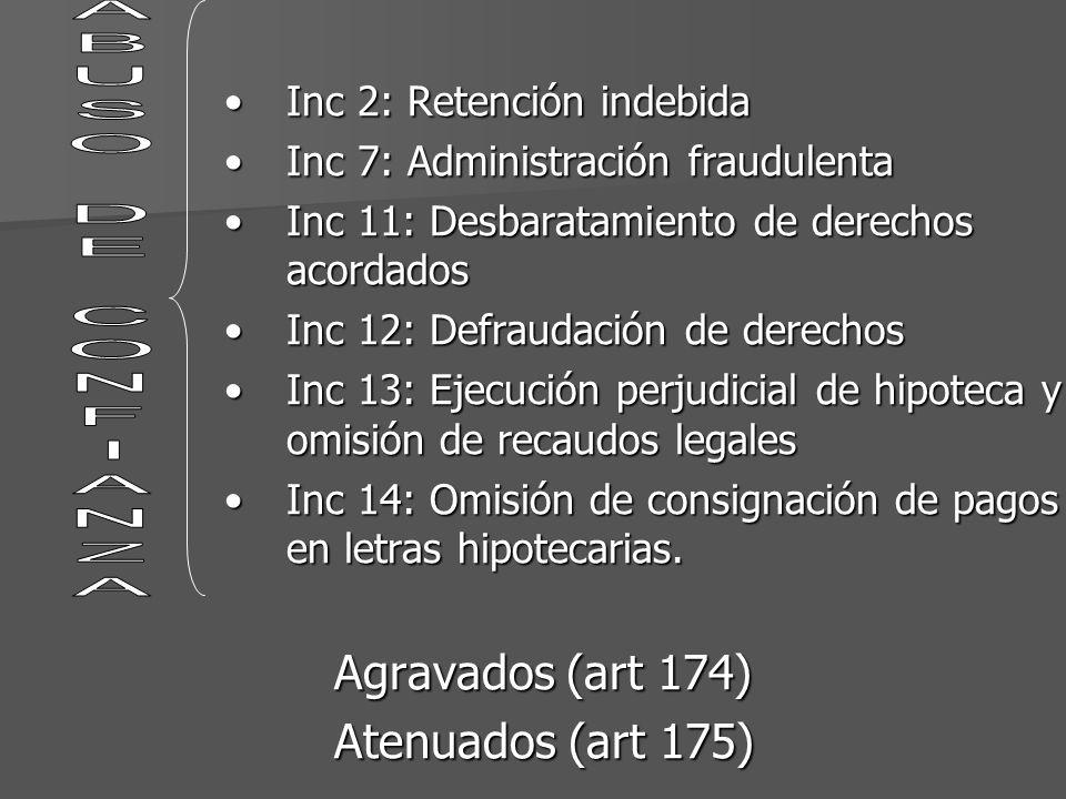 ABUSO DE CONFIANZA Agravados (art 174) Atenuados (art 175)