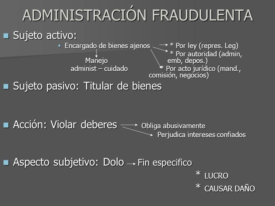 ADMINISTRACIÓN FRAUDULENTA