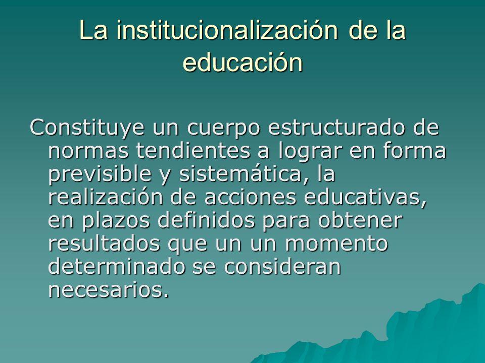 La institucionalización de la educación
