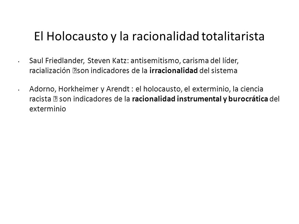 El Holocausto y la racionalidad totalitarista