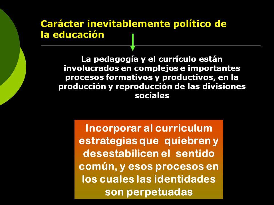 Carácter inevitablemente político de la educación