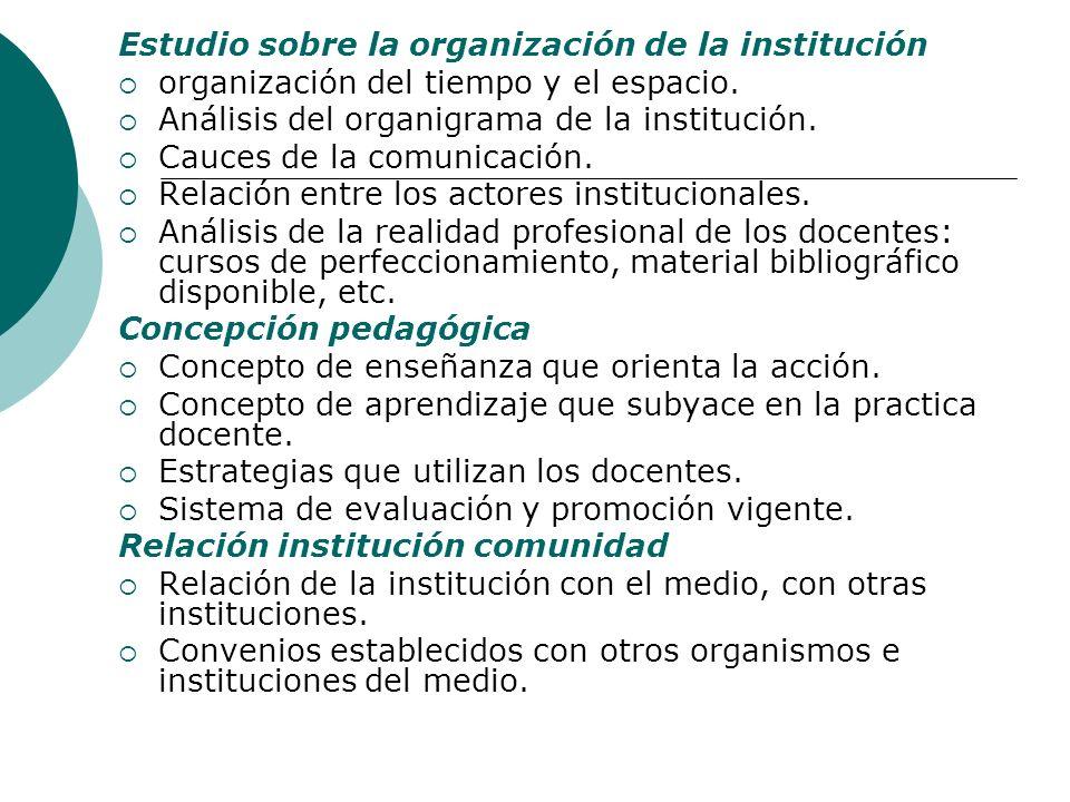Estudio sobre la organización de la institución