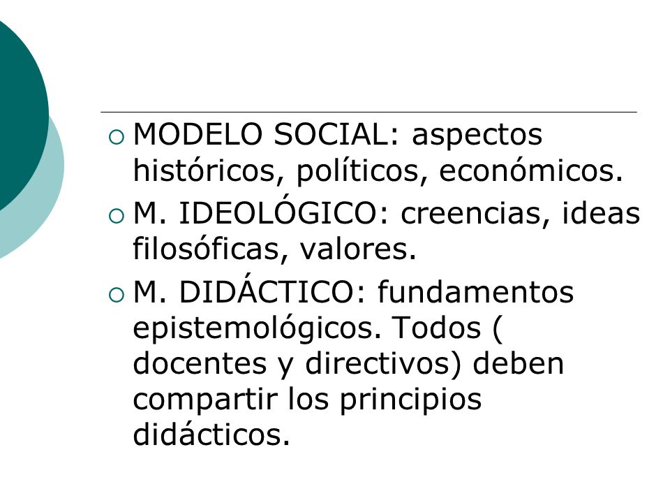 MODELO SOCIAL: aspectos históricos, políticos, económicos.