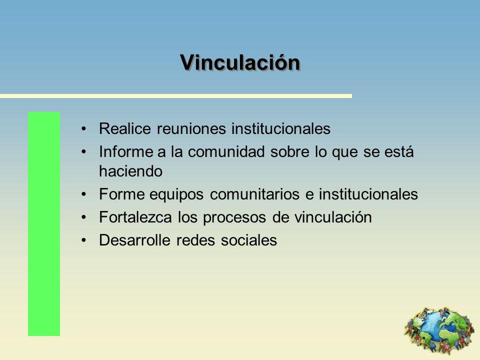 Vinculación Realice reuniones institucionales