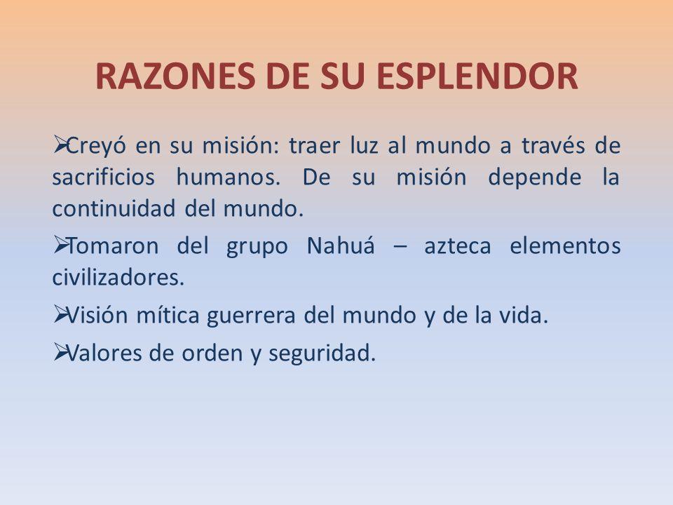 RAZONES DE SU ESPLENDOR