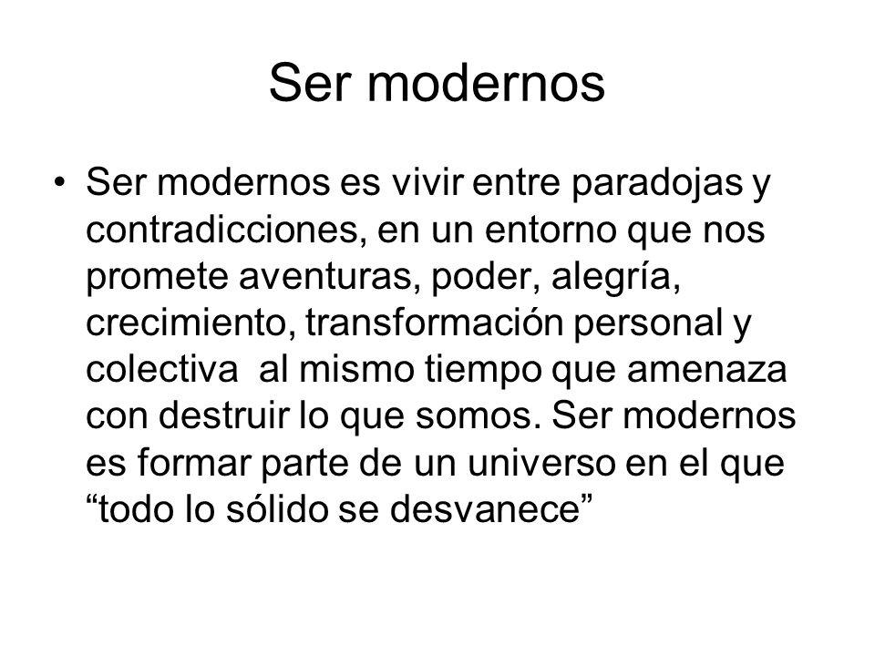 Ser modernos