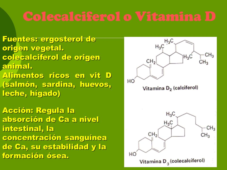 Colecalciferol o Vitamina D