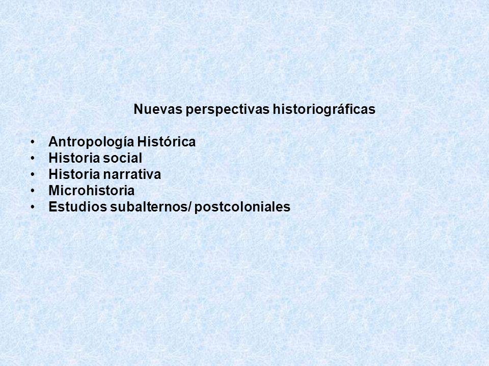 Nuevas perspectivas historiográficas