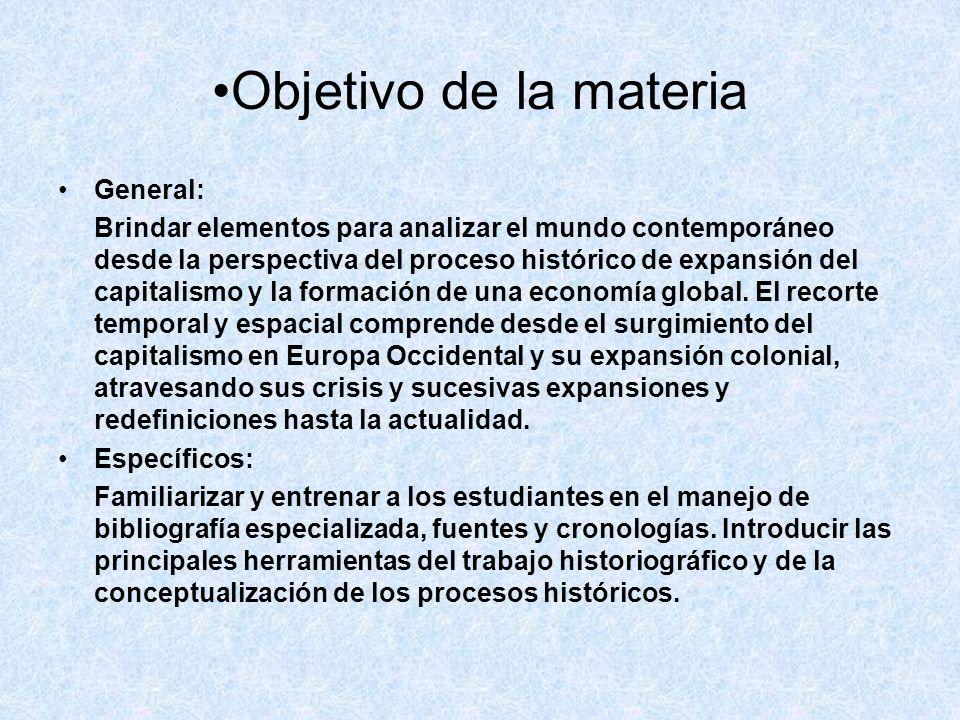 Objetivo de la materia General: