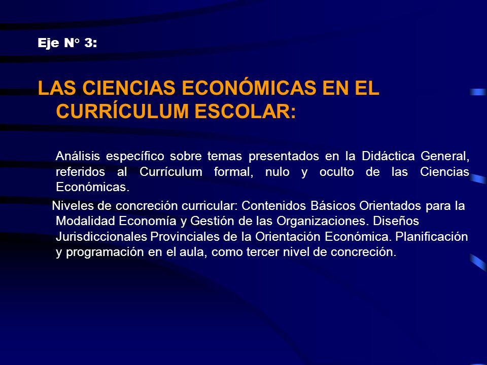 LAS CIENCIAS ECONÓMICAS EN EL CURRÍCULUM ESCOLAR: