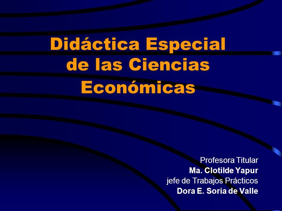 Didáctica Especial de las Ciencias Económicas
