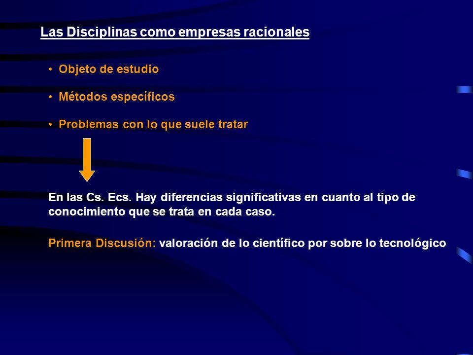 Las Disciplinas como empresas racionales
