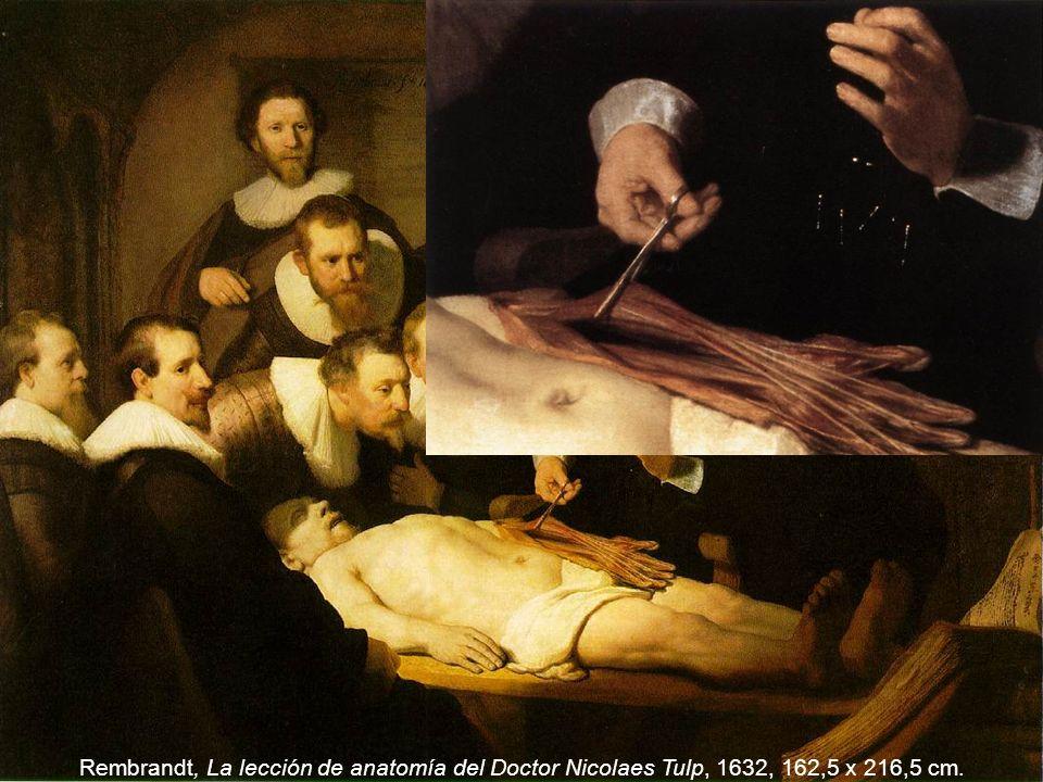 Rembrandt, La lección de anatomía del Doctor Nicolaes Tulp, 1632, 162,5 x 216,5 cm.
