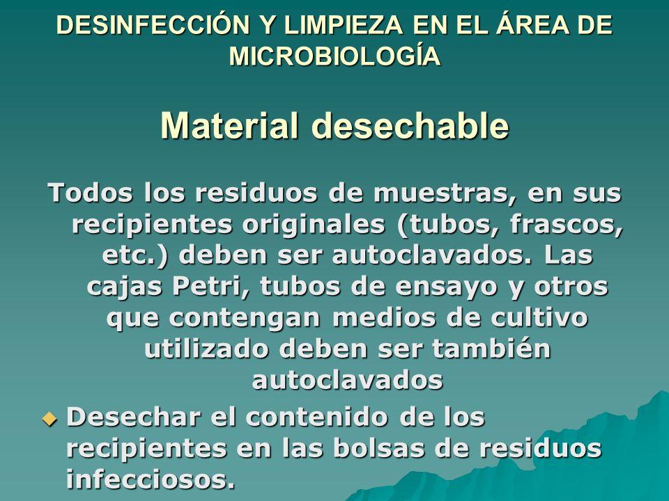 DESINFECCIÓN Y LIMPIEZA EN EL ÁREA DE MICROBIOLOGÍA Material desechable