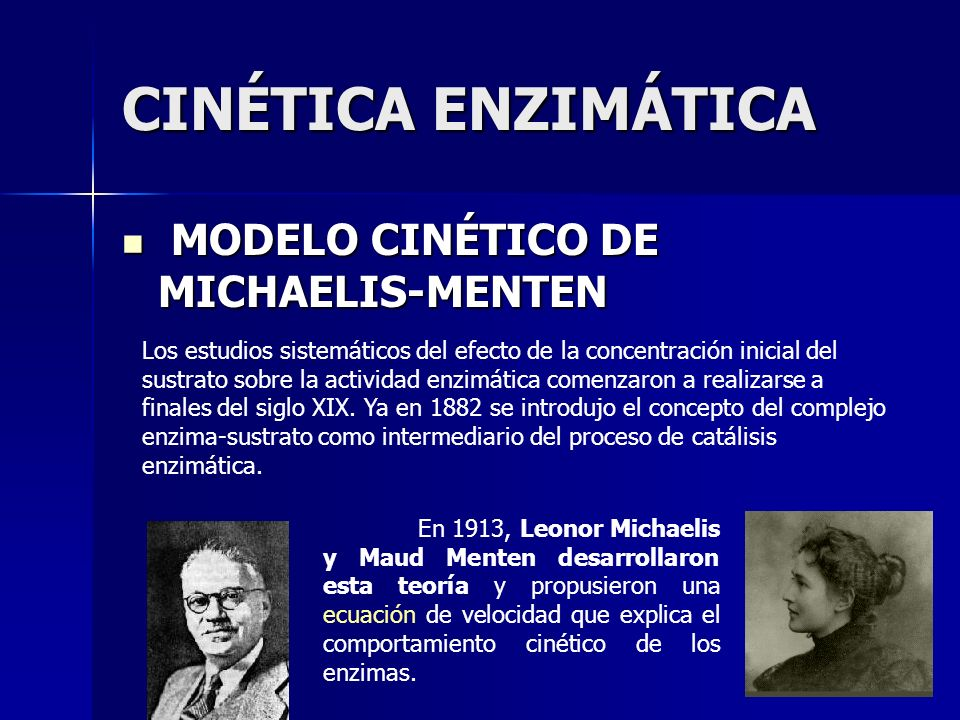 CINÉTICA ENZIMÁTICA MODELO CINÉTICO DE MICHAELIS-MENTEN