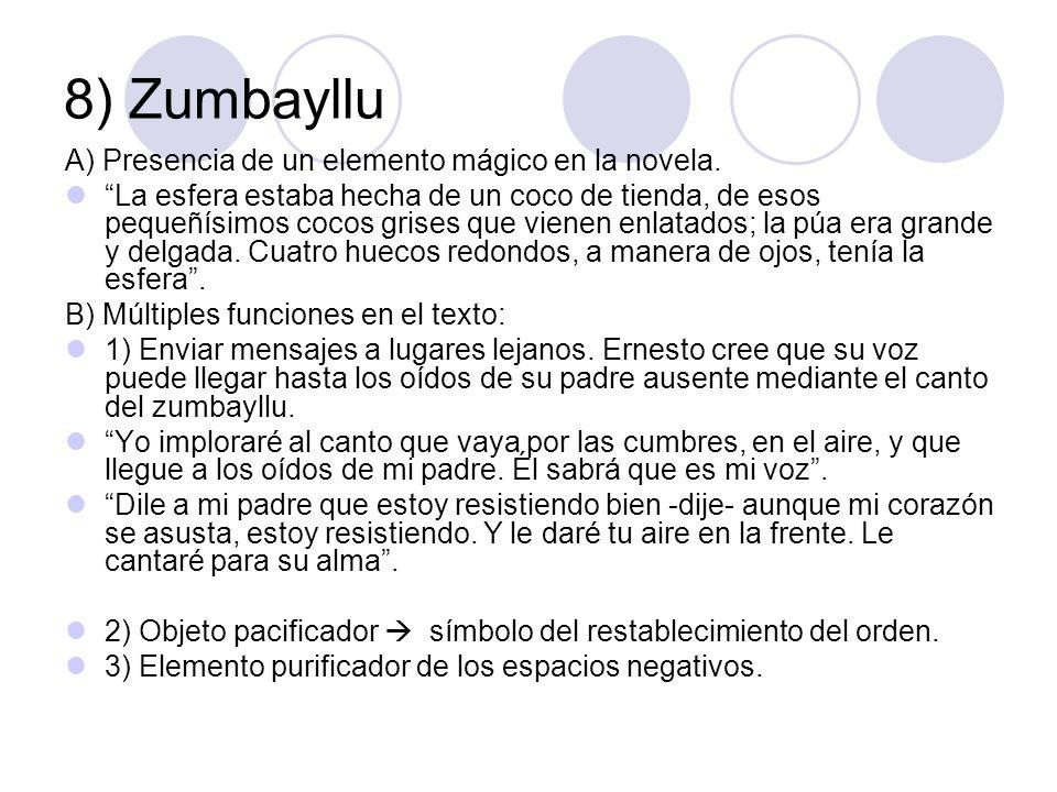 8) Zumbayllu A) Presencia de un elemento mágico en la novela.