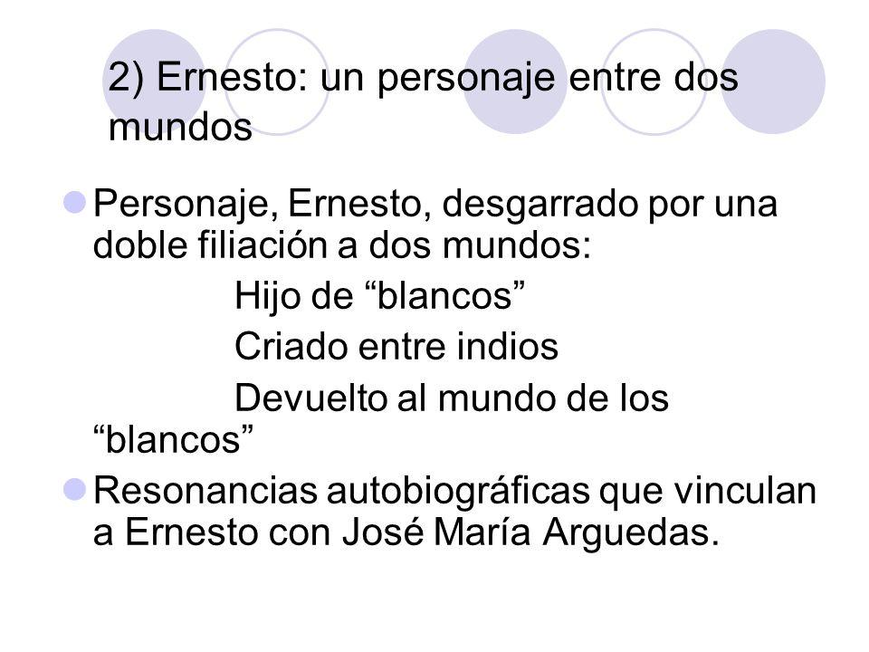 2) Ernesto: un personaje entre dos mundos