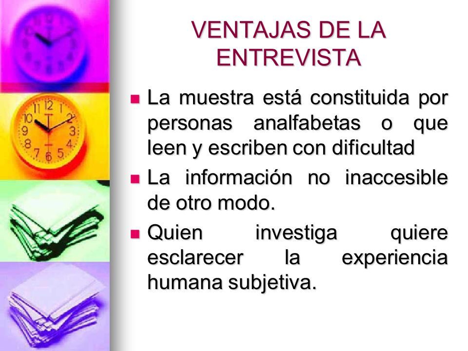 VENTAJAS DE LA ENTREVISTA