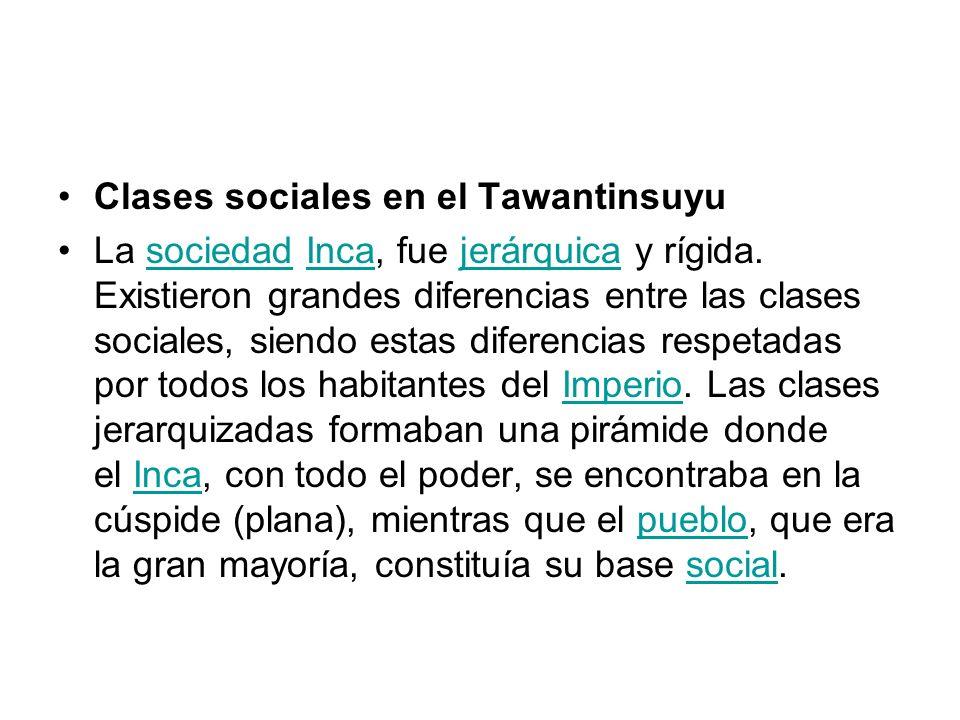 Clases sociales en el Tawantinsuyu