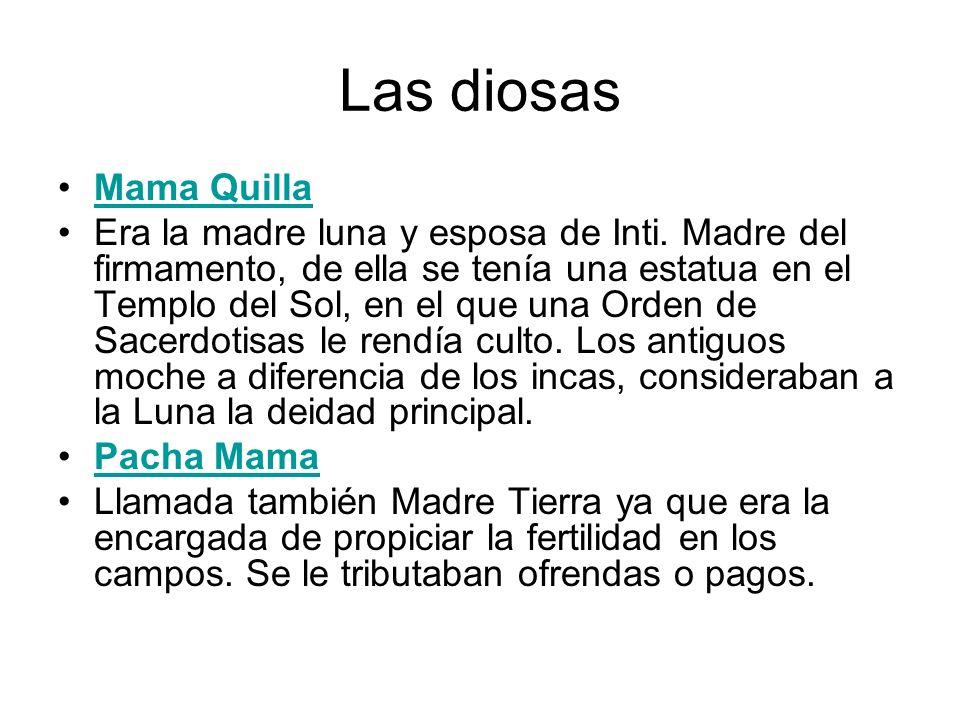 Las diosas Mama Quilla.